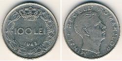 100 Leu Kingdom of Romania (1881-1947) Steel/Nickel Michael of Romania (1927-)