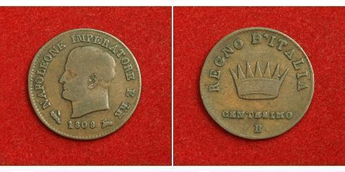 1 Сентесімо Королівство Італія (Наполеонівське) (1805–1814) Мідь Наполеон I Бонапарт(1769 - 1821)