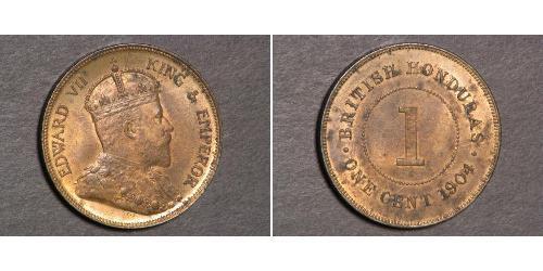 1 Цент Британский Гондурас (1862-1981)  Эдуард VII (1841-1910)