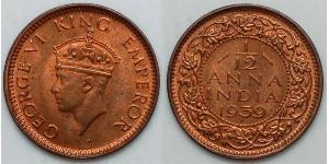 1/12 Anna Raj britannique (1858-1947) Cuivre George VI (1895-1952)