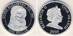 1 Dollar Cook Islands Silver Elizabeth I (1533-1603) / Elizabeth II (1926-)