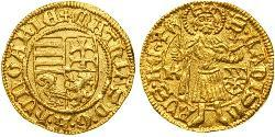 1 Gulden 匈牙利王国 金 Matthias Corvinus of Hungary  (1443 -1490)