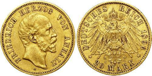 20 Mark Anhalt-Dessau (1603 -1863) Or Frederick I, Duke of Anhalt (1831-1904)