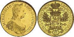 6 Ducat Habsburg Empire (1526-1804) Gold Maria Theresa of Austria (1717 - 1780)