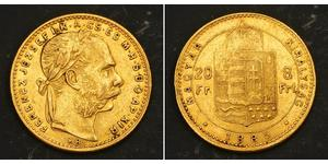 8 Forint / 20 Franc Österreich-Ungarn (1867-1918) Gold Franz Joseph I (1830 - 1916)