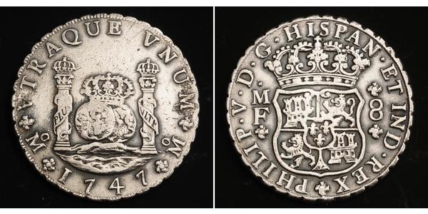 8 Real Spanish Mexico  / Kingdom of New Spain (1519 - 1821) Silver Ferdinand VI of Spain (1713-1759)